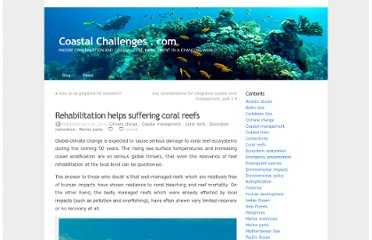 http://coastalchallenges.com/2011/04/28/rehabilitation-helps-suffering-reefs/