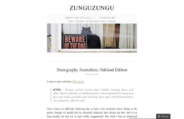 http://zunguzungu.wordpress.com/2012/01/29/stenography-journalism-oakland-edition/