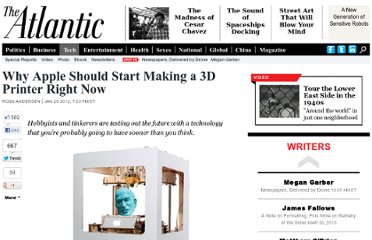 http://www.theatlantic.com/technology/archive/2012/01/why-apple-should-start-making-a-3d-printer-right-now/252184/