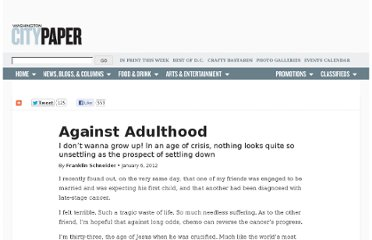 http://www.washingtoncitypaper.com/articles/42028/against-adulthood/