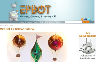 http://www.epbot.com/2011/12/mini-hot-air-balloon-tutorial.html