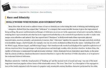 http://www.filmreference.com/encyclopedia/Independent-Film-Road-Movies/Race-and-Ethnicity-HOLLYWOOD-WHITENESS-AND-STEREOTYPES.html