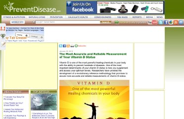 http://preventdisease.com/news/12/013012_The-Most-Accurate-and-Reliable-Measurement-of-Your-Vitamin-D-Status.shtml