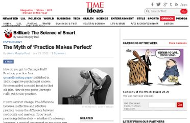 http://ideas.time.com/2012/01/25/the-myth-of-practice-makes-perfect/