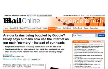 http://www.dailymail.co.uk/sciencetech/article-2091127/Google-boggling-brains-Study-says-humans-use-internet-main-memory.html