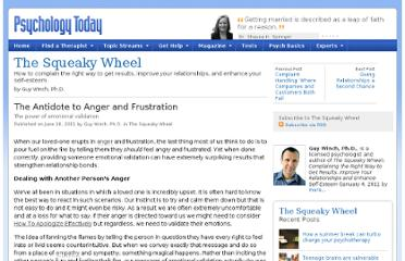 http://www.psychologytoday.com/blog/the-squeaky-wheel/201106/the-antidote-anger-and-frustration