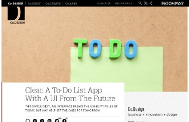 http://www.fastcodesign.com/1668915/clear-a-to-do-list-app-with-a-ui-from-the-future