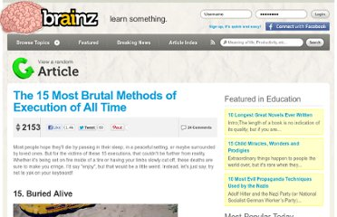 http://brainz.org/15-most-brutal-methods-execution-all-time/