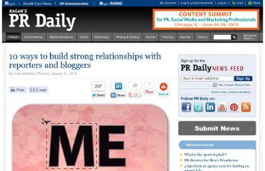 http://www.prdaily.com/Main/Articles/10_ways_to_build_strong_relationships_with_reporte_10696.aspx#