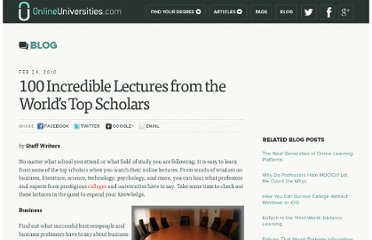 http://www.onlineuniversities.com/blog/2010/02/100-incredible-lectures-from-the-worlds-top-scholars/