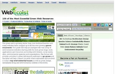 http://webecoist.momtastic.com/2008/10/07/100-of-the-most-essential-green-web-resources/