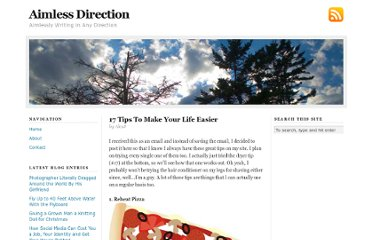http://www.aimlessdirection.com/2008/17-tips-to-make-your-life-easier/