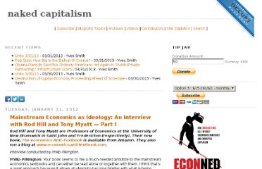 http://www.nakedcapitalism.com/2012/01/mainstream-economics-as-ideology-an-interview-with-rod-hill-and-tony-myatt-part-i.html