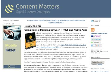 http://www.contentmatters.info/content_matters/2012/01/going-native-deciding-between-html5-and-native-apps.html