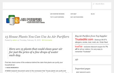 http://air-purifier-reviewsite.com/blog/15-house-plants-you-can-use-as-air-purifiers/