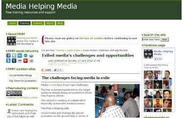 http://www.mediahelpingmedia.org/training-resources/exiled-media/652-exiled-media-the-challenges-and-opportunities