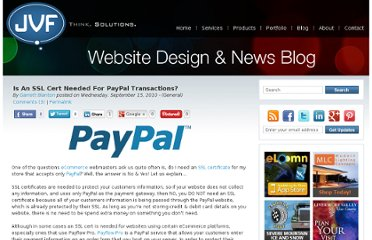 http://www.jvfconsulting.com/blog/150/Is_An_SSL_Cert_Needed_For_PayPal_Transactions.html