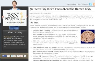 http://bsnprogram.com/2010/50-incredibly-weird-facts-about-the-human-body/