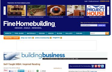 http://www.finehomebuilding.com/item/21369/self-taught-mba-inspired-reading