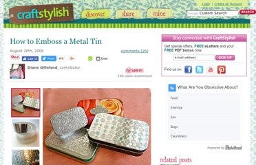 http://www.craftstylish.com/item/4976/how-to-emboss-a-metal-tin/page/all