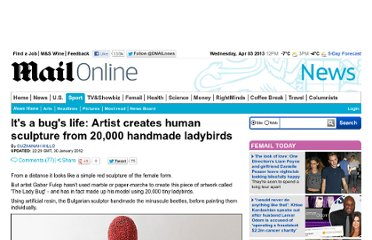 http://www.dailymail.co.uk/news/article-2094055/Its-bugs-life-Artist-creates-human-sculpture-20-000-handmade-ladybirds.html