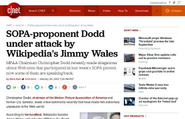 http://news.cnet.com/8301-1023_3-57365338-93/sopa-proponent-dodd-under-attack-by-wikipedias-jimmy-wales/