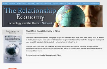 http://www.relationship-economy.com/2010/08/the-only-social-currency-is-time/