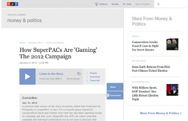 http://www.npr.org/2012/01/31/146137765/how-superpacs-are-gaming-the-2012-campaign
