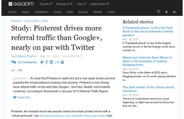 http://gigaom.com/2012/01/31/pinterest-referral-traffic-google-plus-twitter/