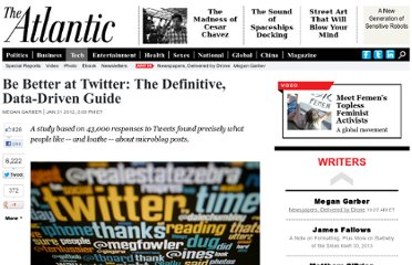 http://www.theatlantic.com/technology/archive/2012/01/be-better-at-twitter-the-definitive-data-driven-guide/252273/