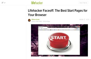 http://lifehacker.com/5881052/lifehacker-faceoff-the-best-start-pages-for-your-browser