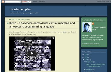 http://countercomplex.blogspot.com/2011/12/ibniz-hardcore-audiovisual-virtual.html