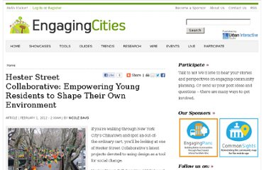 http://engagingcities.com/article/hester-street-collaborative-empowering-young-residents-shape-their-own-environment