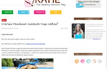 http://chocolatecoveredkatie.com/2011/04/27/worlds-healthiest-chocolate-chip-cookies/