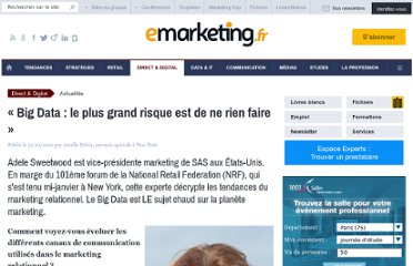 http://www.e-marketing.fr/Breves/-Big-Data-le-plus-grand-risque-est-de-ne-rien-faire-43995.htm