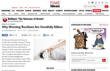 http://ideas.time.com/2012/02/01/why-morning-routines-are-creativity-killers/