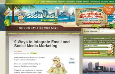 http://www.socialmediaexaminer.com/9-ways-to-integrate-email-and-social-media-marketing/