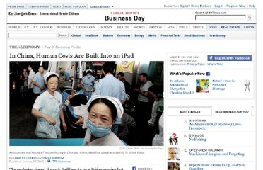 http://www.nytimes.com/2012/01/26/business/ieconomy-apples-ipad-and-the-human-costs-for-workers-in-china.html?_r=3&pagewanted=all