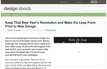 http://designshack.net/articles/html/keep-that-new-years-resolution-and-make-the-leap-from-print-to-web-design/