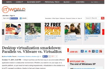 http://www.itworld.com/virtualization/212245/desktop-virtualization-smackdown-parallels-vs-vmware-vs-virtualbox