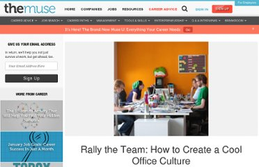 http://www.thedailymuse.com/career/rally-the-team-how-to-create-a-cool-office-culture/