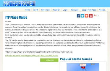 http://www.mathsframe.co.uk/resources/ITP_Place_Value.aspx