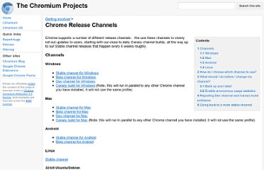 http://dev.chromium.org/getting-involved/dev-channel