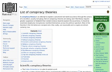 http://rationalwiki.org/wiki/List_of_conspiracy_theories