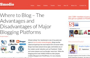http://smedio.com/2012/02/01/where-to-blog-the-advantages-and-disadvantages-of-major-blogging-platforms/