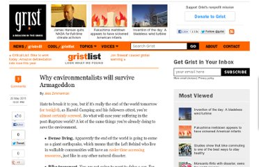 http://grist.org/list/2011-05-20-why-environmentalists-will-survive-armageddon/