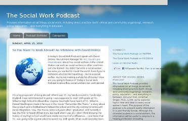http://socialworkpodcast.blogspot.com/2010/04/so-you-want-to-work-abroad-interview.html