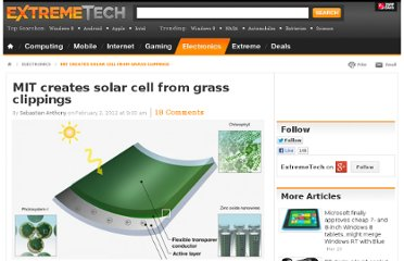 http://www.extremetech.com/extreme/116689-mit-creates-solar-cell-from-grass-clippings