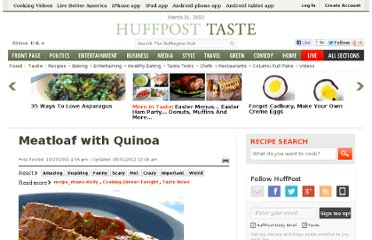 http://www.huffingtonpost.com/2011/10/27/meatloaf-with-quinoa_n_1057077.html