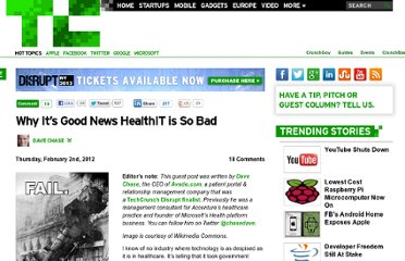 http://techcrunch.com/2012/02/02/why-its-good-news-healthit-is-so-bad/